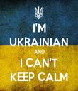 I'M UKRAINIAN AND I CAN'T KEEP CALM - Personalised Tea Towel: Premium