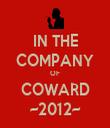 IN THE COMPANY OF COWARD ~2012~ - Personalised Tea Towel: Premium