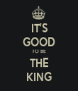 IT'S GOOD TO BE THE KING - Personalised Tea Towel: Premium
