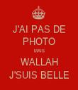 J'AI PAS DE PHOTO MAIS WALLAH J'SUIS BELLE - Personalised Tea Towel: Premium