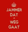 JAMMER DAT JE WEG GAAT - Personalised Tea Towel: Premium