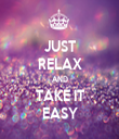 JUST RELAX AND TAKE IT EASY - Personalised Tea Towel: Premium