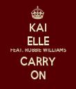 KAI ELLE FEAT. ROBBIE WILLIAMS CARRY ON - Personalised Tea Towel: Premium