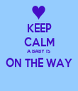 KEEP CALM A BABY IS  ON THE WAY  - Personalised Tea Towel: Premium