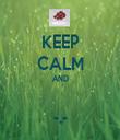 KEEP CALM AND  -.- - Personalised Tea Towel: Premium