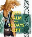 KEEP CALM AND 10 DAYS LEFT - Personalised Tea Towel: Premium