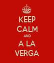 KEEP CALM AND A LA VERGA - Personalised Tea Towel: Premium