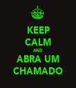 KEEP CALM AND ABRA UM CHAMADO - Personalised Tea Towel: Premium