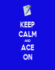 KEEP CALM AND ACE ON - Personalised Tea Towel: Premium