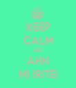 KEEP CALM AND AHH MI IRITEI - Personalised Tea Towel: Premium