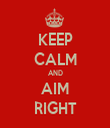 KEEP CALM AND AIM RIGHT - Personalised Tea Towel: Premium