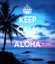 KEEP CALM AND ALOHA  - Personalised Tea Towel: Premium