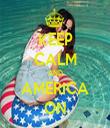 KEEP CALM AND AMERICA ON - Personalised Tea Towel: Premium