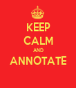 KEEP CALM AND ANNOTATE  - Personalised Tea Towel: Premium