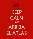 KEEP CALM AND ARRIBA EL ATLAS - Personalised Tea Towel: Premium