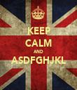 KEEP CALM AND ASDFGHJKL  - Personalised Tea Towel: Premium