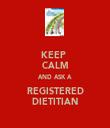 KEEP  CALM AND ASK A REGISTERED DIETITIAN - Personalised Tea Towel: Premium