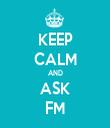 KEEP CALM AND ASK FM - Personalised Tea Towel: Premium