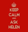 KEEP CALM AND ASK HELEN - Personalised Tea Towel: Premium