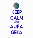 KEEP CALM AND AUPA GETA - Personalised Tea Towel: Premium