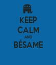 KEEP CALM AND BÉSAME  - Personalised Tea Towel: Premium