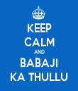 KEEP CALM AND BABAJI KA THULLU - Personalised Tea Towel: Premium