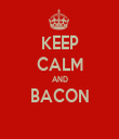 KEEP CALM AND BACON  - Personalised Tea Towel: Premium