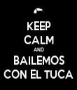 KEEP CALM AND BAILEMOS CON EL TUCA - Personalised Tea Towel: Premium