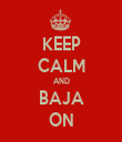 KEEP CALM AND BAJA ON - Personalised Tea Towel: Premium