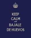 KEEP CALM AND BAJALE  DE HUEVOS - Personalised Tea Towel: Premium
