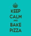 KEEP CALM AND BAKE PIZZA - Personalised Tea Towel: Premium