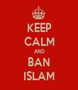 KEEP CALM AND BAN ISLAM - Personalised Tea Towel: Premium