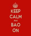 KEEP CALM And BAO ON - Personalised Tea Towel: Premium