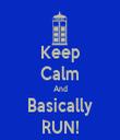 Keep Calm And Basically RUN! - Personalised Tea Towel: Premium