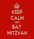 KEEP CALM AND BAT  MITZVAH - Personalised Tea Towel: Premium