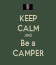 KEEP CALM AND Be a CAMPER - Personalised Tea Towel: Premium