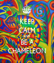 KEEP CALM AND BE A CHAMELEON - Personalised Tea Towel: Premium