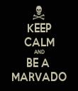 KEEP CALM AND BE A  MARVADO - Personalised Tea Towel: Premium