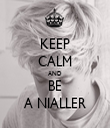 KEEP CALM AND BE A NIALLER - Personalised Tea Towel: Premium