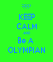 KEEP CALM AND Be A  OLYMPIAN - Personalised Tea Towel: Premium