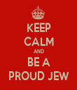 KEEP CALM AND BE A PROUD JEW - Personalised Tea Towel: Premium