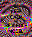 KEEP CALM AND BE A ROLE MODEL - Personalised Tea Towel: Premium
