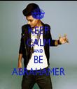 KEEP CALM AND BE ABRAHAMER - Personalised Tea Towel: Premium