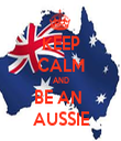 KEEP CALM AND BE AN  AUSSIE - Personalised Tea Towel: Premium
