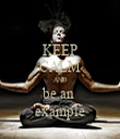 KEEP CALM AND be an  example - Personalised Tea Towel: Premium
