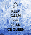 KEEP CALM AND BE AN ICE QUEEN - Personalised Tea Towel: Premium