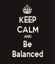 KEEP CALM AND Be Balanced - Personalised Tea Towel: Premium