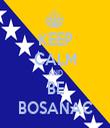 KEEP CALM AND BE BOSANAC - Personalised Tea Towel: Premium
