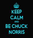 KEEP CALM AND BE CHUCK NORRIS - Personalised Tea Towel: Premium
