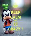 KEEP CALM AND BE CRAZY ! - Personalised Tea Towel: Premium